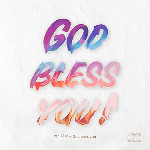 God Bless You By Ê°• ˋ¤ë‹ˆì—˜ Daniel Kang On Amazon Music Amazon Com