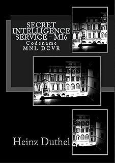Secret Intelligence Service MI6: Codename MNL DCVR (German Edition)