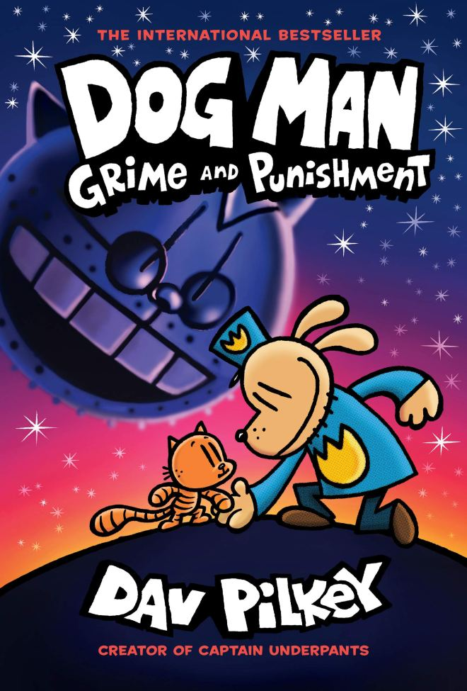 Amazon.com: Dog Man: Grime and Punishment: From the Creator of Captain  Underpants (Dog Man #9) eBook: Pilkey, Dav, Pilkey, Dav: Kindle Store