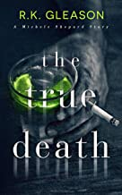 The True Death: A Michele Shepard Story (The True Death Series Book 1)