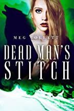 Dead Man's Stitch (Fear University Book 5)