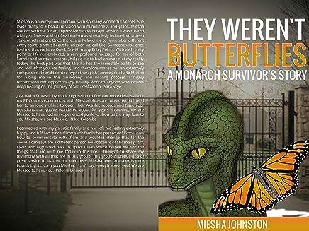 They Weren't Butterflies: A Monarch Survivors's Story (2 Book 3)