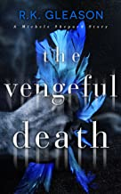 The Vengeful Death: A Michele Shepard Story (The True Death Series Book 2)