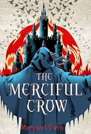 The Merciful Crow (The Merciful Crow Series)