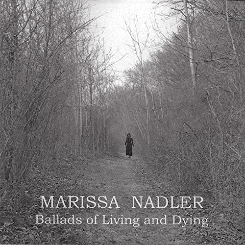 Ballads of Living and Dying de Marissa Nadler sur Amazon Music - Amazon.fr