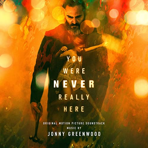 You Were Never Really Here (Original Motion Picture Soundtrack) de ...