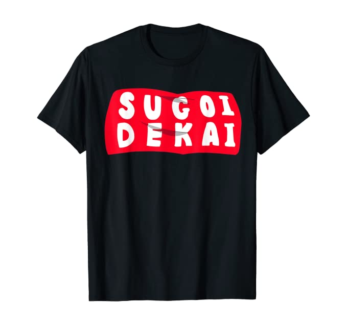 เสื้อยืด Sugoi dekai