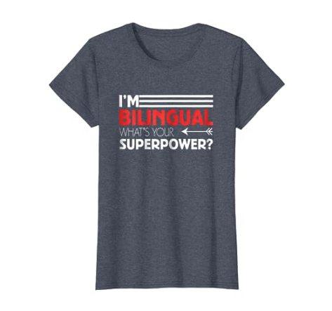 Bilingual Superpower T-shirt Celebrates Language Learners