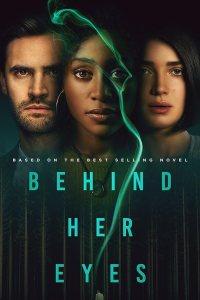 Behind Her Eyes (Season 1) WEB-DL Dual Audio [Hindi DD5.1 & English] 720p / 480p / 10Bit HEVC [ALL Episodes] | NF Series