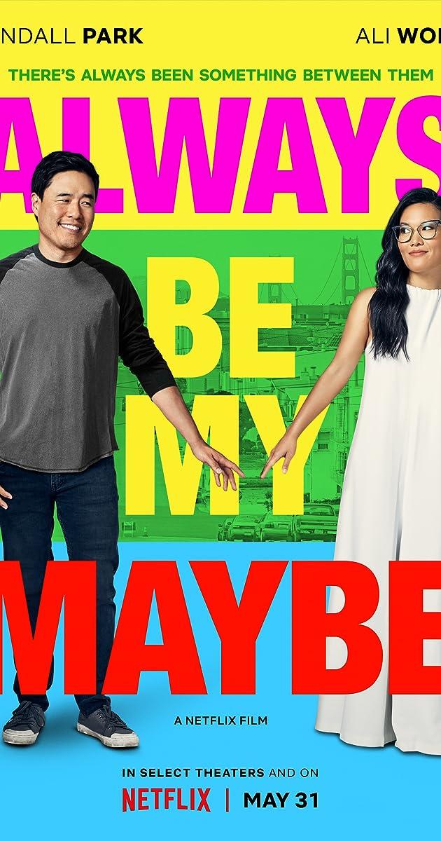 Always Be My Maybe (2019) - IMDb