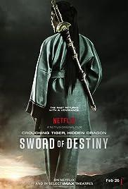 Crouching Tiger, Hidden Dragon: Sword of Destiny Poster