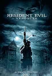 Resident Evil Vendetta (2017) Dual Audio Hindi-English Esub Bluray 480p [311MB] | 720p [849MB] | 1080p mkv