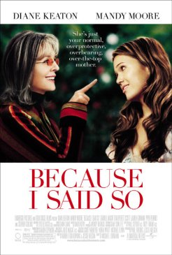 Diane Keaton and Mandy Moore in Because I Said So (2007)