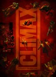 Image result for Climax 2019 poster