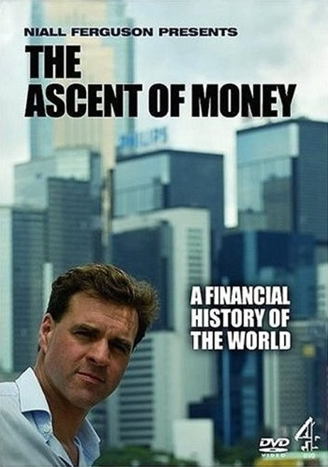 The Ascent of Money Movie at Best Stock Market movies article - Arable Life