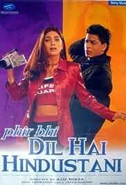 Phir Bhi Dil Hai Hindustani (2000) Hindi 720p HEVC HDRip x265 AAC MSubs Full Bollywood Movie [800MB]