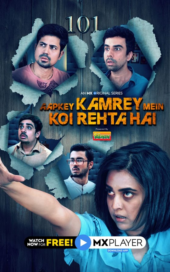 Aapkey Kamrey Mein Koi Rehta Hai 2021 S01 Hindi Complete MX Original Web Series 720p HDRip 640MB Download