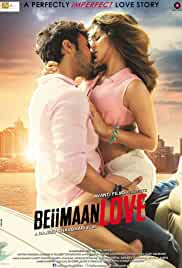 Beiimaan Love (2016) Hindi 720p HEVC NF HDRip x265 AAC ESubs Full Bollywood Movie [600MB]