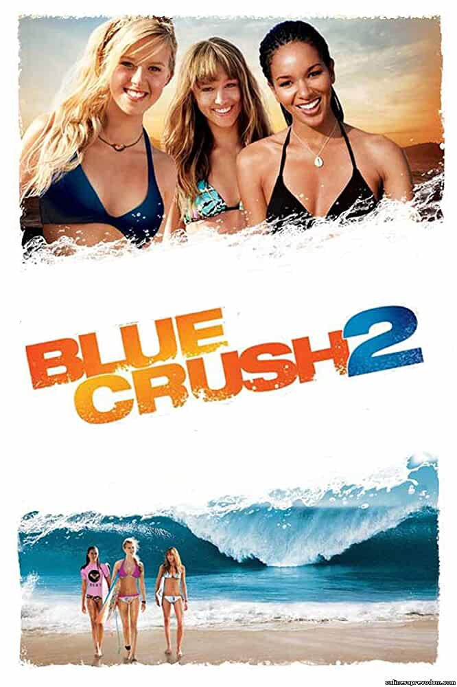Blue Crush 2 (2011) Dual Audio 720p BluRay x264 AC3 ESub