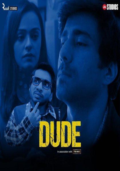 Download Dude 2021 S01 Hindi Complete Web Series 480p HDRip 570MB
