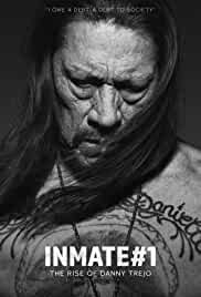Download Inmate #1: The Rise of Danny Trejo