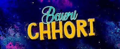 Bawri Chhori MLSBD.CO - MOVIE LINK STORE BD