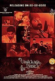 Unakkagathane (Tamil)