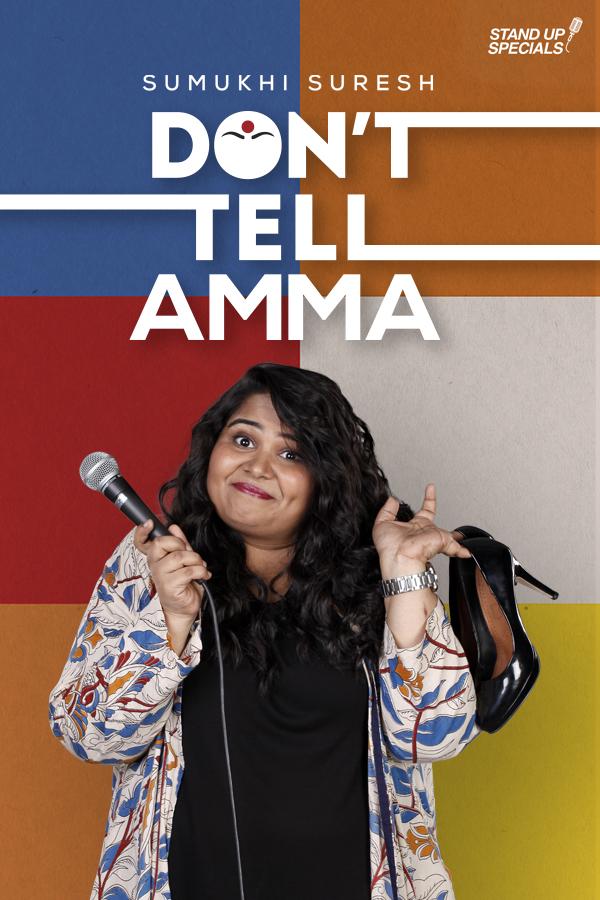 Sumukhi Suresh in Don't Tell Amma by Sumukhi Suresh (2019)