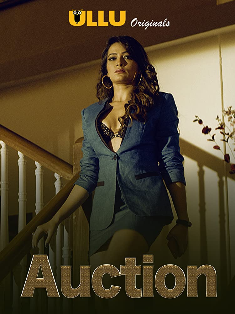 18+ Auction 2020 ULLU Hindi Complete Web Series 720p HDRip 800MB Download