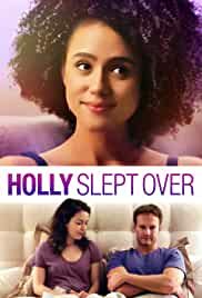 Holly Slept Over (2020) HDRip Hollywood Movie ORG. [Dual Audio]