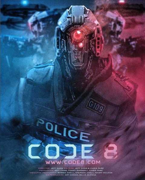 Download Code 8 (2019) Dual Audio Hindi-English 480p | 720p