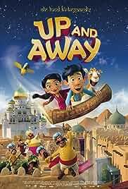 Up and Away (2018) Dual Audio Hindi-English x264 Eng Subs WEBRip 480p [254MB] | 720p [847MB] mkv