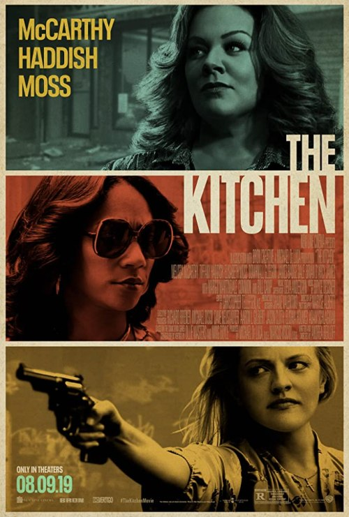 August 2019 Adaptations - The Kitchen Movie Poster
