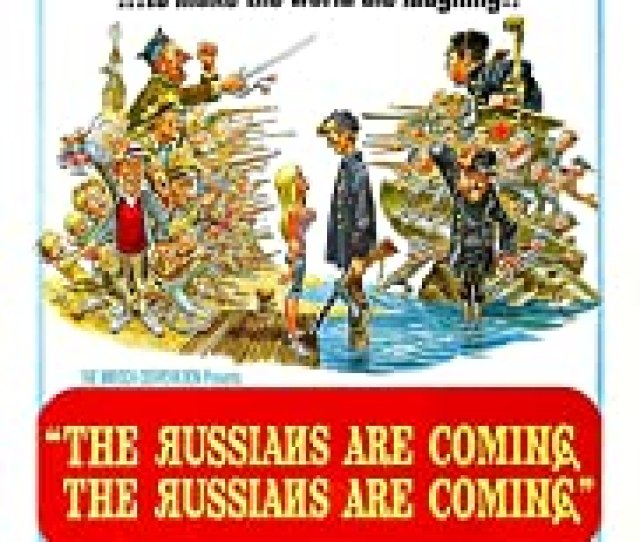 The Russians Are Coming The Russians Are Coming Poster