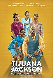 Download Tijuana Jackson: Purpose Over Prison