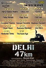Delhi 47 KM 2018 Hindi Movie JC WebRip 250mb 480p 800mb 720p 2.5GB 5GB 1080p