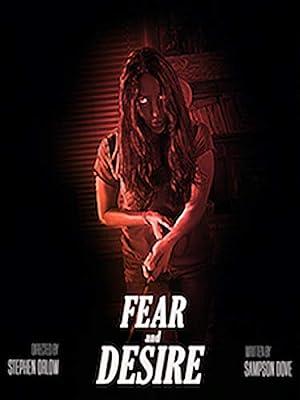 Download Fear and Desire (2019) Hindi Dual Audio [Hindi – English] 720p [1GB] Full Movie