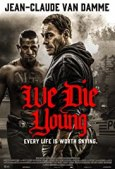 Image result for We Die Young 2019