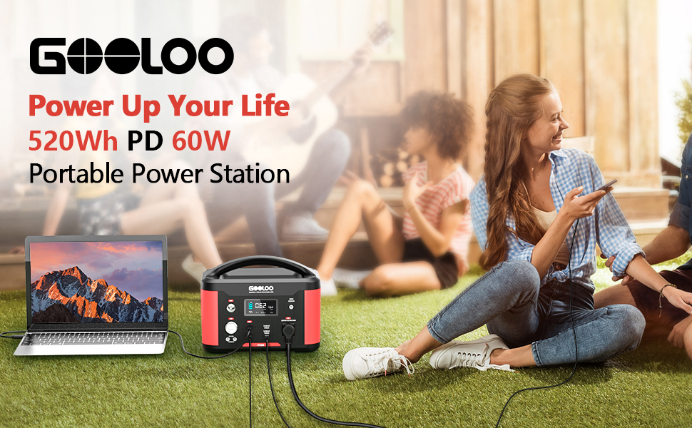 GOOLOO POWER UP YOUR LIFE 520WH PD 60W PORTABLE POWER STATION