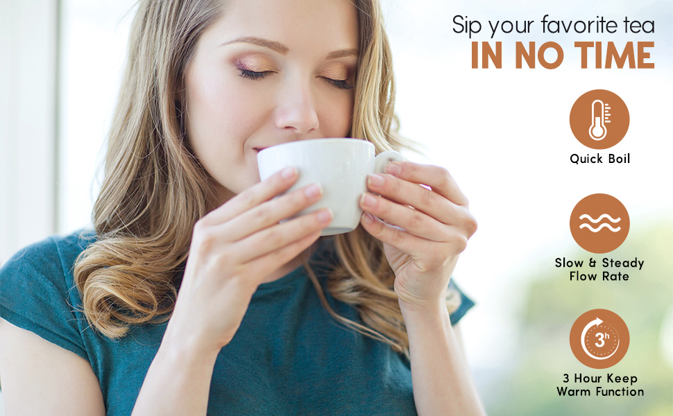 Sip your favorite tea in no time