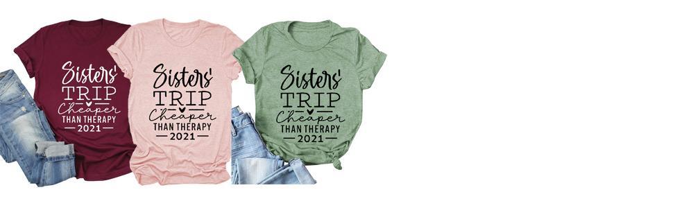 sister trip shirt 2021 cheaper than therapy