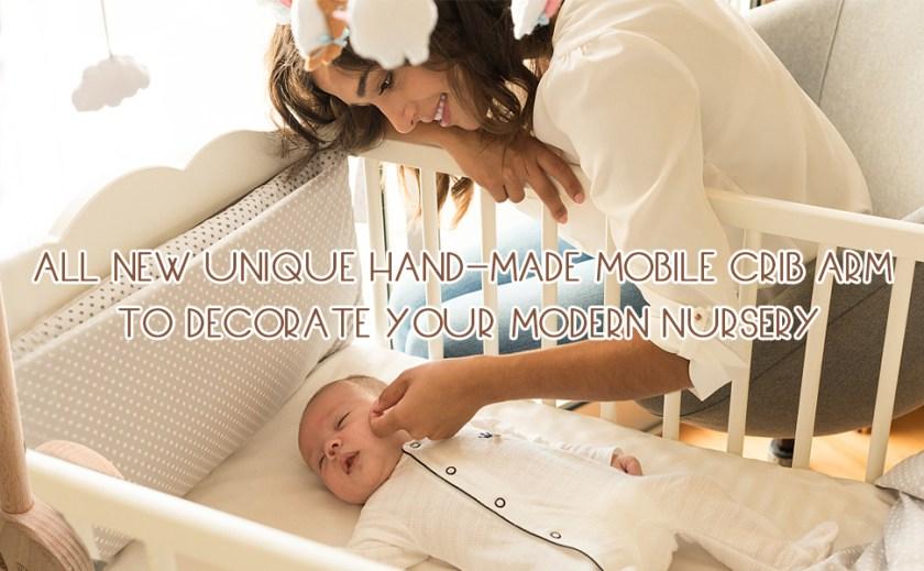 Baby Crib Mobile Arm