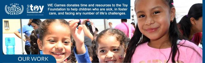 Toy Foundation + WE Games donations to help children who are sick in foster care military bases