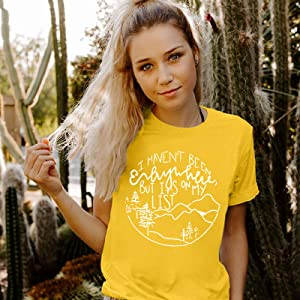 Women Camping T Shirts Hiking T Shirts I Haven't Been Everywhere Cute Tshirt
