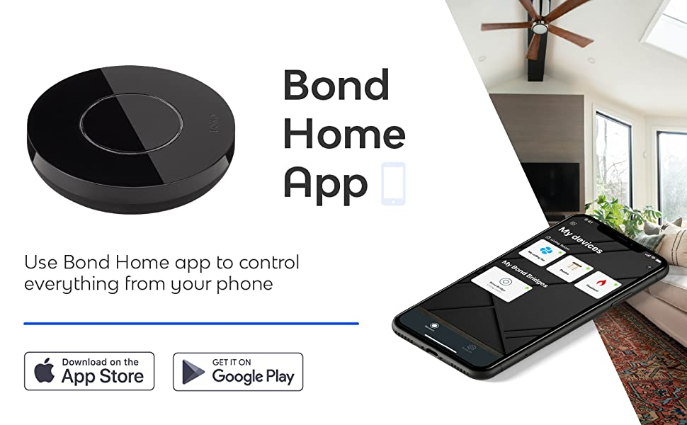 Bond Home App. One Bond controls up to 30 devices.