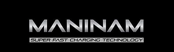 MANINAM Super Charging Technology