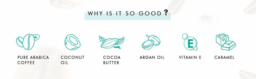 pure arabica coffee coconut oil cocoa butter argan oil vitamin e caramel