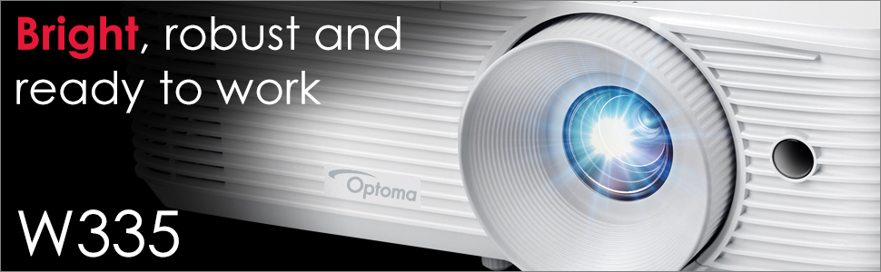 bright robust and ready to work optoma w335