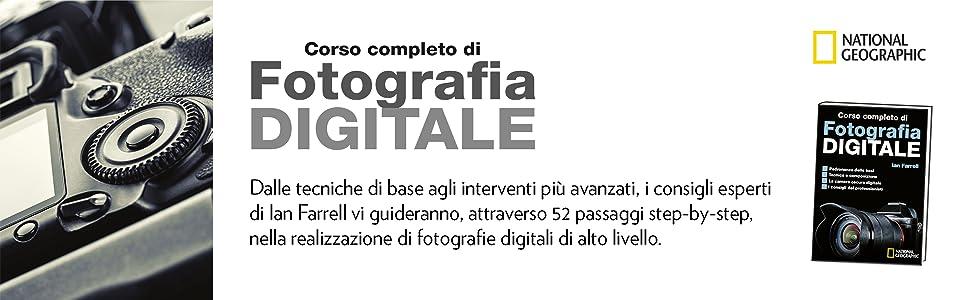 corso di fotografia, fotografia, fotografia digitale, tecniche di fotografia, fotocamera, camera