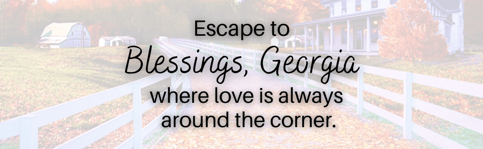 Escape to Blessings, Georgia where love is always around the corner.